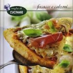 Pizze: Focacce e calzoni